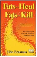 Netrition Fats That Heal, Fats That Kill